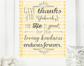 """Instant 8x10 """"Give Thanks to the Lord"""" Psalm 136:1 Digital Wall Art Print Modern Christian Wall Art Yellow & Dark Grey"""