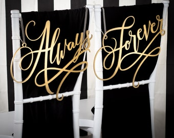 Wedding Chair Signs Decoration - Always and Forever - Joyful
