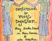 Acts 2:46 Every Day They Continued to Meet Together Illustrated Watercolor Print