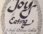 Vintage cookbook 1979 The Joy of Eating bu Renny Darling pages 172