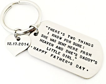 Personalized There's Two Things I Know For Sure - Sent from Heaven & Daddy's Little Girl Father's Day Key Chain with Daughter's Birthday Tag