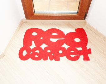 Red carpet. The most elegant home decor, and funny!