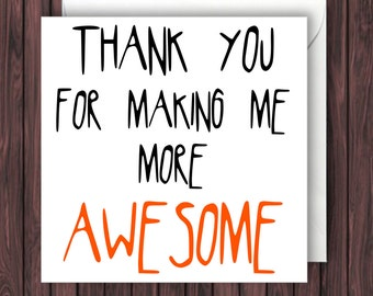 Awesome Thanks. Funny Thank You Card. Funny Card. Greeting Card.