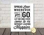 Spread love wherever you go - Quote by Mother Teresa - B&W Print