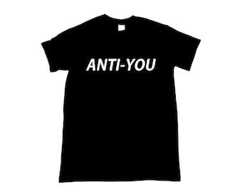 Anti-You Shirt