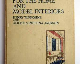 Color schemes for the Home and Model Interiors - 1924