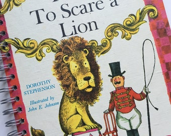 How to Scare a Lion Recycled Journal Notebook
