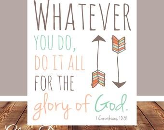 Bible Verse, Scripture art, wall decor, 1 Corinthians 10:31, Digital Printable File 300 dpi