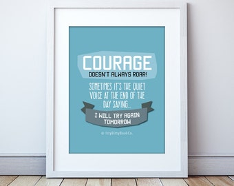Encouraging quote. Courage. Quote for Courage. Sympathy. Self care. Positive thinking. Bereavement gifts. Strength Quote. Encouragement