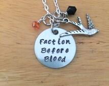 Divergent Necklace, Divergent, Faction Before Blood, Divergent Quote Charm Necklace