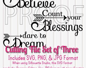 Cutting Files Set of 3 Believe Blessings-SVG PNG JPG all included Believe Swirly Letter Dare to Dream Commercial Use Cut Files SVG007A