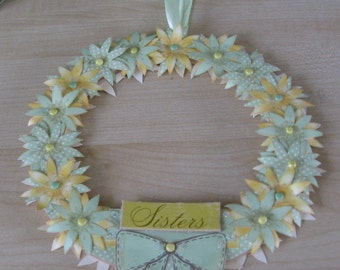 Hand Decorated Mdf 'Sisters' Floral Wreath 15.5cm **Free P&P**