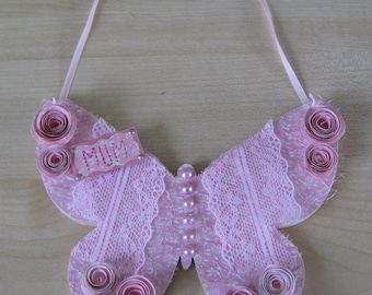 Hand Decorated Mdf 'Mum' Pink Lace and Rose Butterfly 14.5cm **Free P&P**