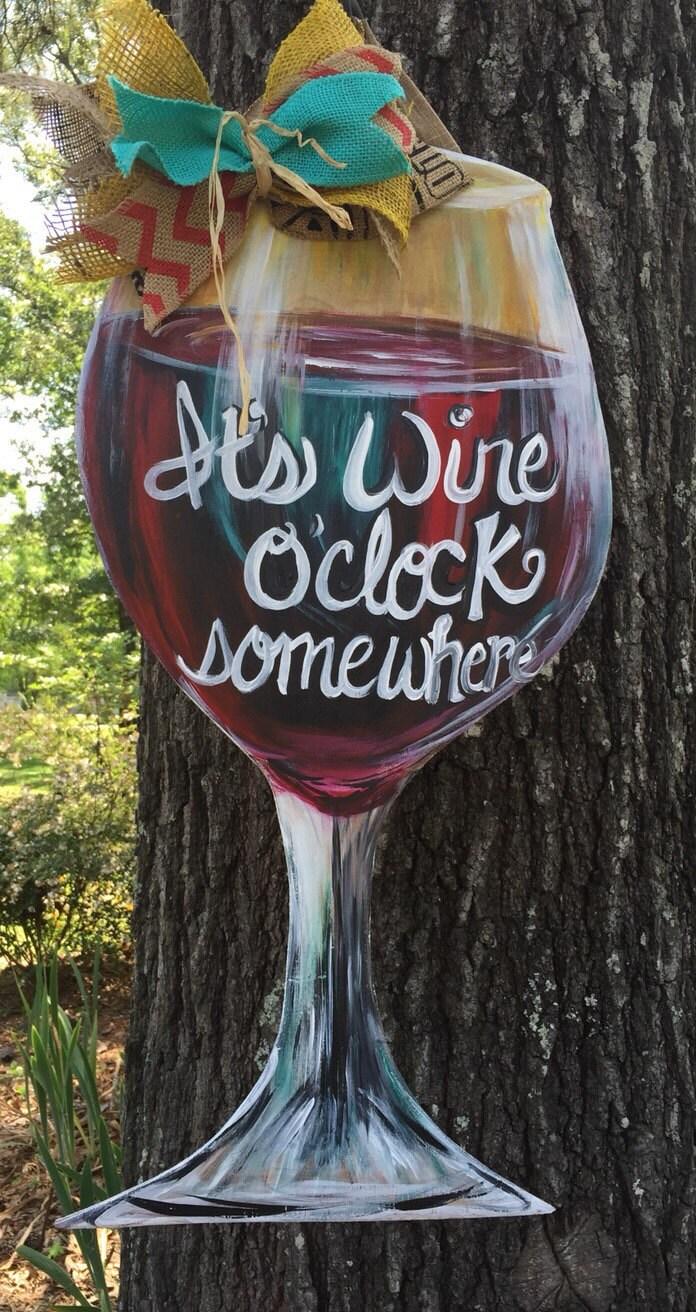 Wine O Clock Somewhere Door Or Wall Hanger