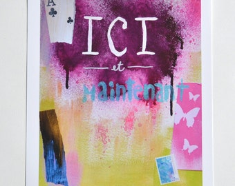 Ici et Maintenant - Mix Media: painting and collage print 8 X 10
