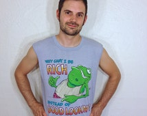Why Can't I Be Rich Instead Of Good Looking Horny Toad Funny Gross Muscle Tee Tank T Shirt L 80s 1980s