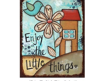 "ENJOY the LITTLE THINGS, Art Print 8"" x 10"", Original Painting by Sue Allemand, Inspirational Spiritual Art Quote, Nursery Children's Art"