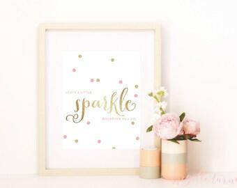 Wall Art Print | Girls | Room | Nursery | Leave a little sparkle wherever you go