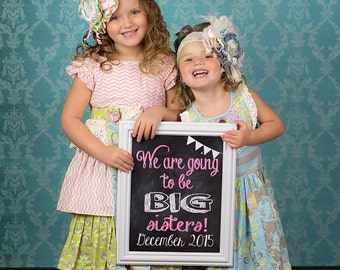 Customized We are going to be Big Sisters, pregnancy reveal, sibling announcement, expecting, chalkboard, DIGITAL IMAGE