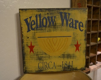 Yellow Ware Bowl Sign