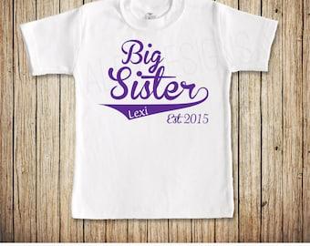 Big Sister Shirt, Big Sis Tshirt, Promoted to Big Sister, Sibling Shirt, You choose the design color, name, and year!