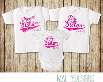 Big Sister Shirts, Set of Three Sister, Matching Sibling Outfits, Biggest Sister, Big Sister, Little Sister