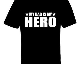 fathers day gift - My Dad Is My Hero Shirt