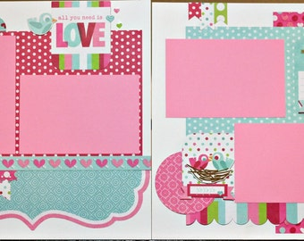 12x12 Premade Scrapbook Pages All You Need is Love - Valentines  Last One Available