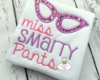Miss Smarty Pants with Glasses School Shirt, First day of School, Back to School, School Shirt, Glasses shirt, Smarty pants shirt