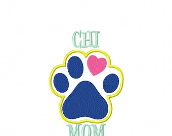 Chi MOM Paw Print - CHIHUAHUA Applique - DIGITAL Embroidery Design