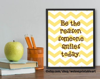 Motivational Wall Decor, Be the Reason Someone Smiles Today, Inspirational Quote Poster, Printable Art, Inspirational Print Motivational Art
