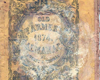 1874 Old Farmer's Almanac, Covers stained, 48 pages, illustrated