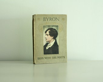 Byron Days With The Poets Antique Book c. 1916
