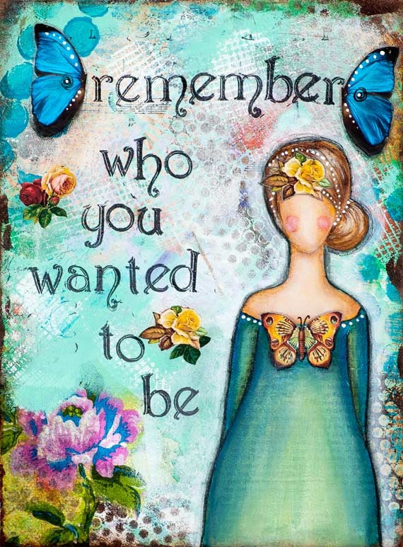 Whimsical Art Motivational Wall Art Remember Who You Are