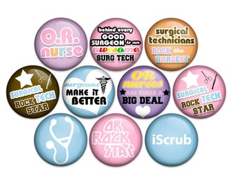 Surgical Tech OR Nurse Operating Room Nurse Surgical Scrub Tech Pin Back Button Badge Pin or Magnet (1 in. or 1.25 in. Pack of 10)
