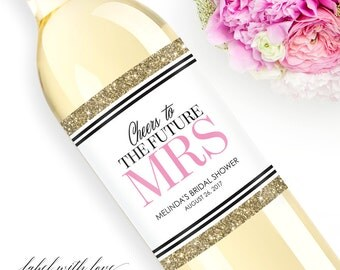 Custom Bridal Shower Wine Labels  - Personalized Bachelorette Champagne Bottle Label - Faux Glitter Hen Party - Future Mrs