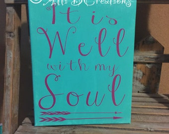 It Is Well With My Soul Hand Painted Canvas