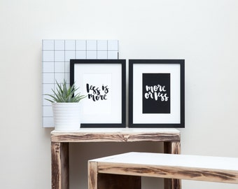 Less Is More, More Or Less Set // Calligraphy Typography Print // Black and White // Ink