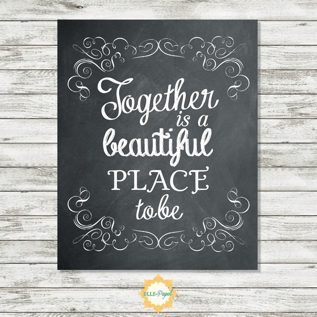 Together Is A Beautiful Place To Be Sign Instant Download 5x7