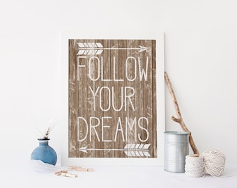 "PRINTABLE Art ""Follow Your Dreams"" Typography Art Print Wood Art Print Rustic Art Print Rustic Wall Art Woodland Art Print Woodland Decor"