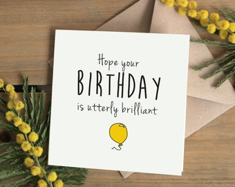 Happy Birthday Card | Hope your birthday is utterly brilliant | Balloon bday card | Cute birthday card