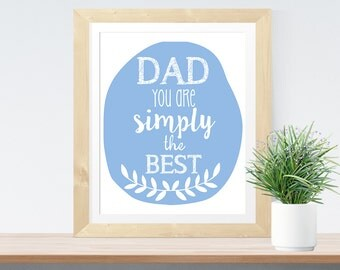 Typographic Art Gift For Dad Poster 'Dad You Are Simply The Best' Downloadable Printable Gift for Father's Day Vaderdag Print Dad Poster