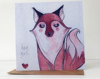"""Fox """"Hey Girl"""" Blank Card"""