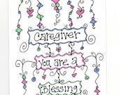 Caregiver, You Are a Blessing Greeting Card Hand Made