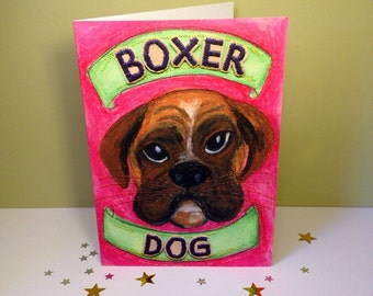 Boxer Dog - Boxer Dog Greeting Card - Dog Love - Cards For Dog Lovers