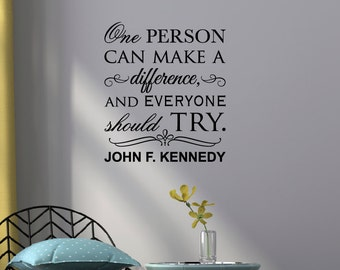 One person Wall Decal, Motivational Wall Decals, Wall Decals for Office, Inspirational Wall Decals, John F Kennedy Quotes, Wall Decals