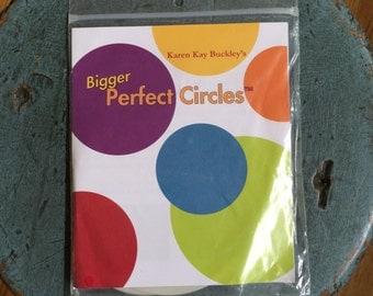 Bigger Perfect Circle™ template by Karen Kay Buckley
