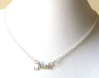 Aunt Necklace Choice of Sterling Silver or Silver Plated Chain You Choose Necklace Length