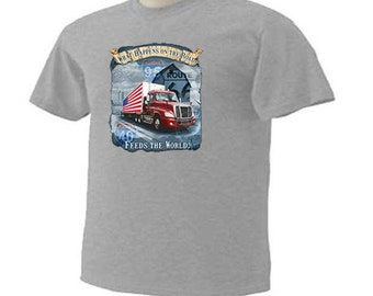 TRUCKER What Happens On THE ROAD Feeds The World Trucker Truck Driving Semi Truck Occupation T-Shirt