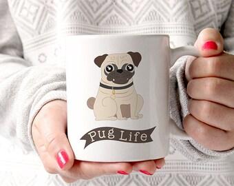 Coffee Mug Pug Life Dog Coffee Mug - Funny Mug - Dog Mug